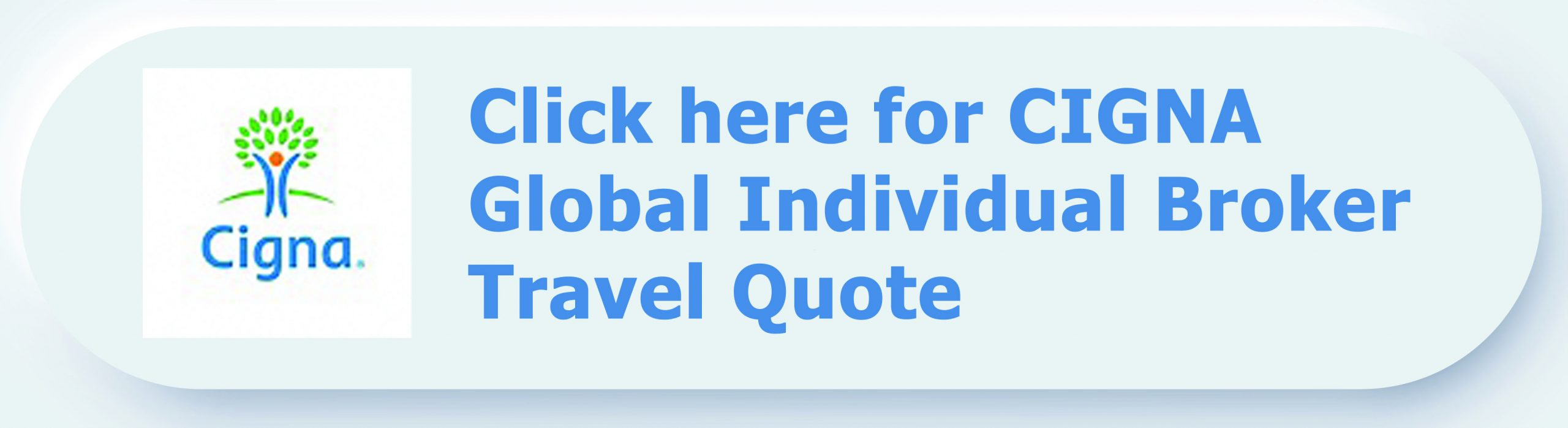 Click here for Cigna Individual and Group Quote